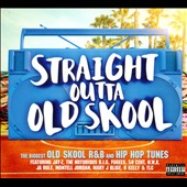 Various Artists: Straight Outta Old Skool