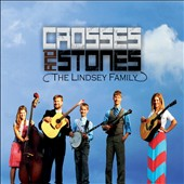 The Lindsey Family: Crosses and Stones