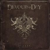Devour the Day: S.O.A.R.