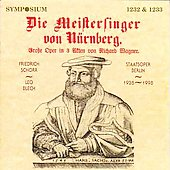 Wagner: Die Meistersinger von N&uuml;rnberg /Schorr, Blech, et al