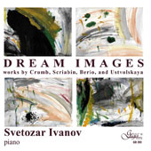 Svetozar Ivanov plays works by Crumb, Scriabin, Berio, and Ustvolskaya -