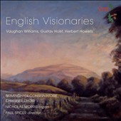 English Visionaries - Vaughan Williams: A Vision of Aeroplance; Mass in G minor; Lord, Thou hast been our refuge; Holst: The Evening Watch; Howells: The House of the Mind / Nicholas Morris, organ