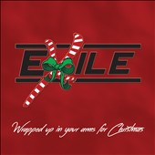 Exile (Country): Wrapped Up in Your Arms for Christmas [Digipak] *