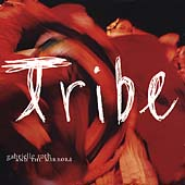 Gabrielle Roth: Tribe