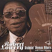 Robert Lowery: Rainin' Down Blues