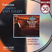 Philips 50 - Prokofiev: Romeo and Juliet / Gergiev, Kirov