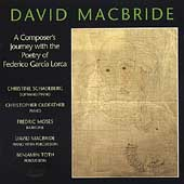 MacBride - Composer's Journey with F. Garcia Lorca's Poetry