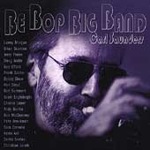 Carl Saunders: Be Bop Big Band
