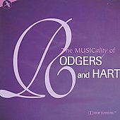 Various Artists: The Musicality of Rodgers and Hart