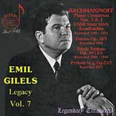 Emil Gilels Legacy Vol 7 - Rachmaninov