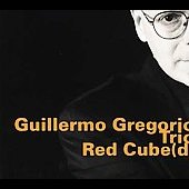 Guillermo Gregorio Trio: Red Cube(d)