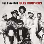 The Isley Brothers: The Essential Isley Brothers