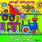 Various Artists: Most Amazing Truck, Train & Plane Songs