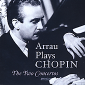 Arrau plays Chopin - The Two Concertos