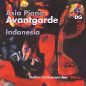 SCENE  Asia Piano Avantgarde - Indonesia / Schleiermacher