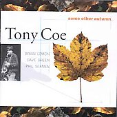 Tony Coe: Some Other Autumn
