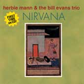 Herbie Mann/Bill Evans Trio (Piano): Nirvana