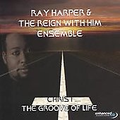 Ray Harper: Christ....the Groove of Life *