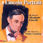 Various Artists/U.S. Military Bands: A Lincoln Portrait: The Music of Abraham Lincoln