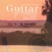 The Most Relaxing Guitar Album in the World...Ever!
