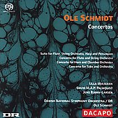 Ole Schmidt: Concertos / Schmidt, Danish National SO