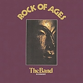 The Band: Rock of Ages [Remaster]