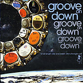 Various Artists: Groove on Down [Soul Brother]