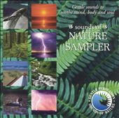 Gentle Sounds/The Sounds Of Nature: Sounds of Nature Sampler [Special Music]