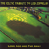 Various Artists: Celtic Tribute to Led Zeppelin: Long Ago and Far Away