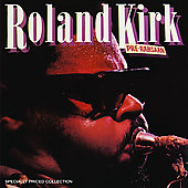 Roland Kirk/Rahsaan Roland Kirk: Pre Rahsaan *
