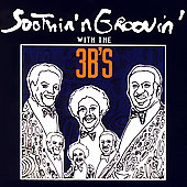 The 3B's: Soothin' n Groovin' with the 3B's