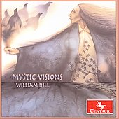 William Hill: Mystic Visions, Spiritual Echoes, etc / Kinzie