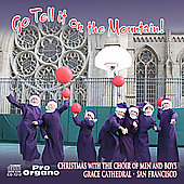 Go tell it on the Mountain! / Smith, Grace Cathedral Choir