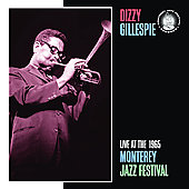 Dizzy Gillespie: Live at the 1965 Monterey Jazz Festival