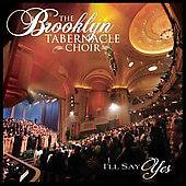 The Brooklyn Tabernacle Choir: I'll Say Yes
