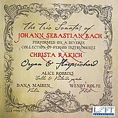 Bach: Trio Sonatas BWV 525-530, Preludes & Fugues BWV 544 & 548 / Rakich, Robbins et al