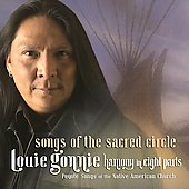 Louie Gonnie: Songs of the Sacred Circle
