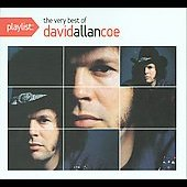 David Allan Coe: Playlist: The Very Best of David Allan Coe