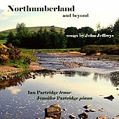 Northumberland and Beyond - John Jeffreys / Ian Partridge, Jennifer Partridge