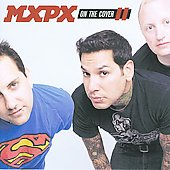 MxPx: On the Cover II