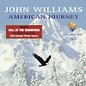John Williams (Film Composer): An American Journey: Winter Olympics 2002
