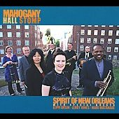 Spirit of New Orleans: Mahogany Hall Stomp [Digipak]