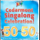 Cedarmont Kids: Cedarmont Singalong Celebration! 50 Plus 50