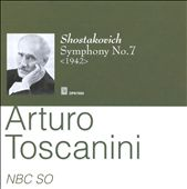 Toscannini Conducts Shostakovich Symphony No. 7
