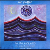 Nic Potter: The Blue Zone Party: Live 1991