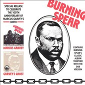 Burning Spear: Marcus Garvey/Garvey's Ghost [Digipak]