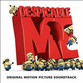 Original Soundtrack: Despicable Me
