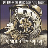 Evil Miro: Watchin' Time Fly By, Vol, 1/Rap Addicts (Get Yo Fix), Vol. 1