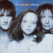 The Durutti Column: Dry