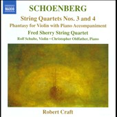 Schoenberg: String Quartets Nos. 3 & 4; Phantasy